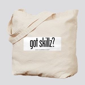 got skillz? Tote Bag